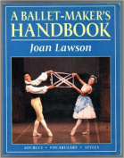 Balletmakers Handbook