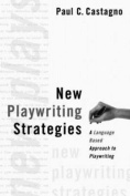New Playwriting Strategies
