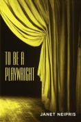 To Be a Playwright