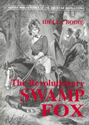 The Revolutionary Swamp Fox