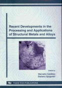 Processing and Applications of Structural Metals and Alloys