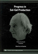 Progress in Sol-Gel Production