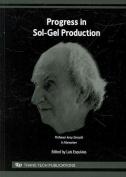 Progress in Sol-Gel Production