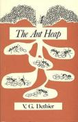 Ant Heap