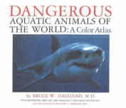 Dangerous Aquatic Animals of the World