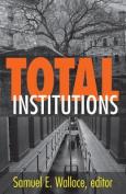 Total Institutions