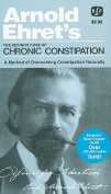 The Definite Cure of Chronic Constipation