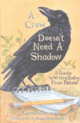 A Crow Doesn't Need a Shadow