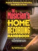 The Musician's Home Recording Handbook