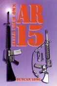 Build Your Own AR-15