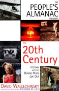 The People's Almanac Presents the 20th Century