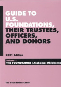 Guide to U.S. Foundation, Their Trustees, Officers (Guide to U.S. Foundations