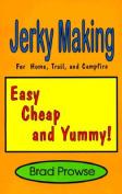 Jerky Making