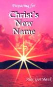 Preparing for Christ's New Name
