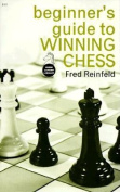 A Beginner's Guide to Winning Chess