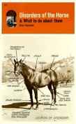 Disorders of the Horse and What to Do about Them