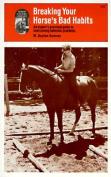 Breaking Your Horse's Bad Habits