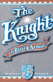 The Knight in Rusty Armor