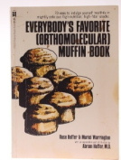 Everybody's Favourite Orthomolecular Muffin Book