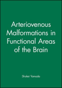 Arteriomalformations in Functional Areas of the Brain