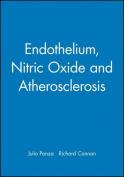 Endothelium, Nitric Oxide and Atherosclerosis