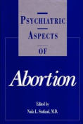 Psychiatric Aspects of Abortion