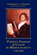Twenty Families of Color in Massachusetts 1742-1998