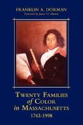 Twenty Families of Color in Massachusetts 1742-1998
