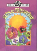 Keys to Friendship