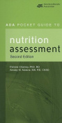ADA Pocket Guide to Nutrition Assessment
