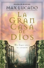 Gran Casa De Dios / The Great House of God