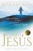 Como Jesus [Spanish]