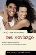 Los 10 Mandamientos del Noviazgo [Spanish]