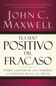 El Lado Positivo Del Fracaso [Spanish]
