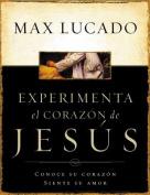 Experimente El Corazon de Jesus [Spanish]