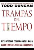 Trampas del Tiempo = Time Traps [Spanish]