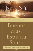 Buenos Dias, Espiritu Santo [Spanish]