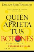 Quien Aprieta Tus Botones? [Spanish]