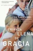 Crianza Llena de Gracia [Spanish]