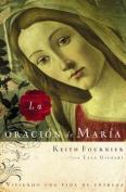 La Oracion de Maria [Spanish]