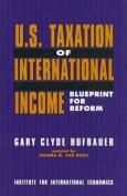 U.S. Taxation of International Income
