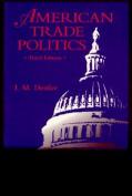 American Trade Politics