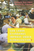 Can Labor Standards Improve Under Globalization?