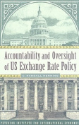 Accountability and Oversight of US Exchange Rate Policy