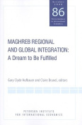 Maghreb Regional and Global Integration