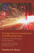 Foreign Direct Investment and Development - Launching a Second Generation of Policy Research