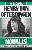 Henry Von Ofterdingen: A Novel