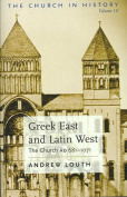 Greek East and Latin West
