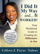 I Did It My Way ... and It Worked Workbook