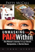 Unmasking the Pain Within
